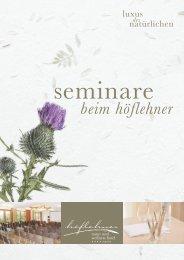 Seminare beim Höflehner.