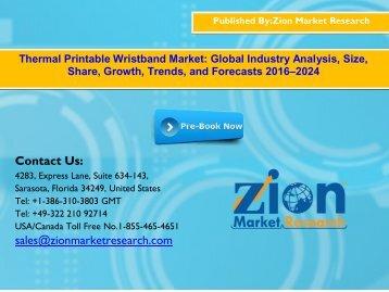 Global Thermal Printable Wristband Market, 2016–2024