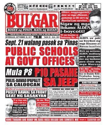 SEPTEMBER 20, 2017 BULGAR: BOSES NG PINOY, MATA NG BAYAN
