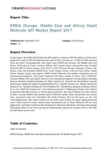 EMEA (Europe, Middle East and Africa) Small Molecule API Market Report 2017