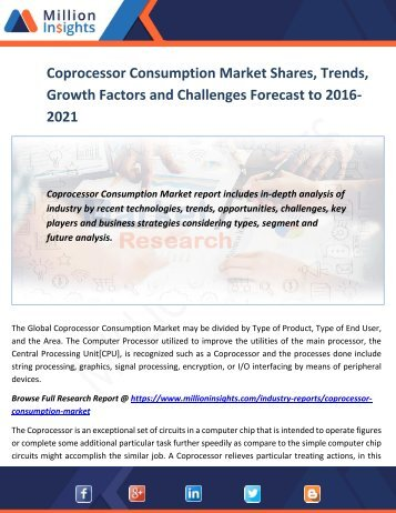 Coprocessor Consumption Market Shares, Trends, Growth Factors and Challenges Forecast to 2016-2021