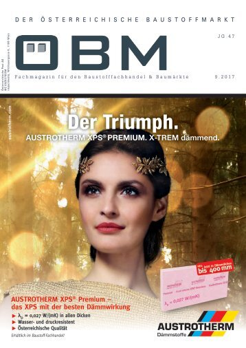 2017-9 ÖBM Der Österreichische Fachmarkt - Der Triumph. Austrotherm XPS. X-TREM dämmend.