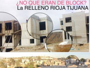 Con El Terror de ser Enterrados Vivos por Irresponsabilidad de GIG DESARROLLOS en LA RIOJA TIJUANA