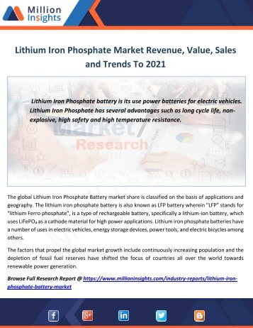 Lithium Iron Phosphate Market Revenue, Value, Sales and Trends To 2021