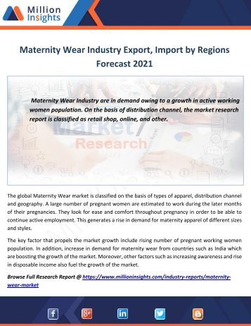 Maternity Wear Industry Export, Import by Regions Forecast 2021