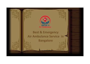 Now Easily Book an Emergency Air Ambulance Service in Bangalore
