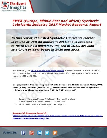 EMEA Synthetic Lubricants Market Size, Share, Trends, Analysis and Forecast Report to 2022:Radiant Insights, Inc