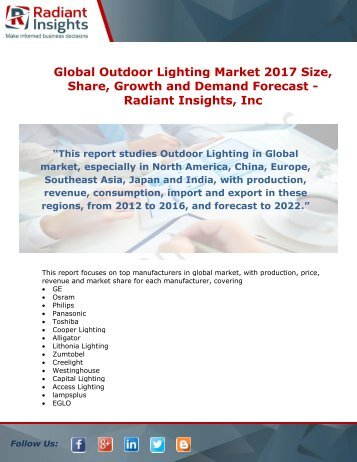 Global Outdoor Lighting Market 2017 Size, Share, Growth and Demand Forecast - Radiant Insights, Inc