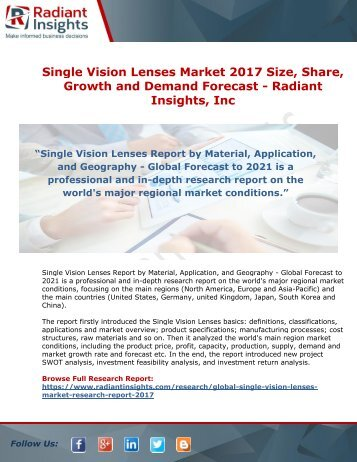Single Vision Lenses Market 2017 Size, Share, Growth and Demand Forecast - Radiant Insights, Inc