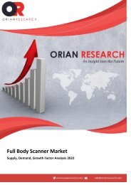 Full Body Scanner Market Supply, Demand, Growth Factor Analysis 2022