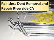 Paintless Dent Removal and Repair Riverside CA