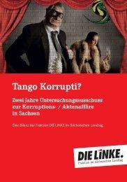 Tango Korrupti? - Fraktion DIE LINKE im Sächsischen Landtag