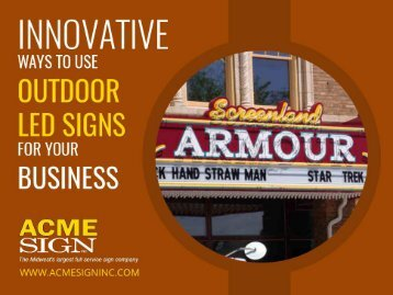Innovative Ways to Use Outdoor Signs in Kansas City