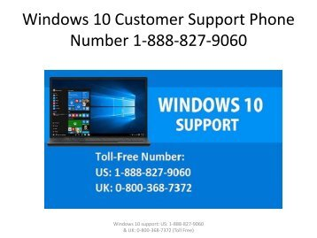 Windows 10 Customer Support Phone Number 1-888-827-9060
