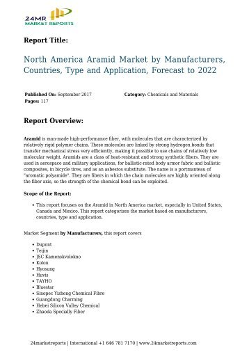 north-america-aramid-market-by-manufacturers-countries-type-and-application-forecast-to-2022-24marketreports
