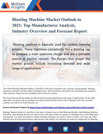 Blasting Machine Market Outlook to 2021- Top Manufacturer Analysis, Industry Overview and Forecast Report