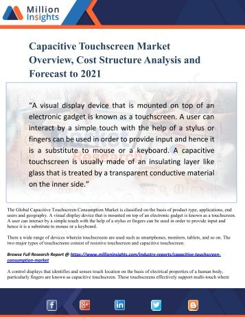 Capacitive Touchscreen Market Overview, Cost Structure Analysis and Forecast to 2021