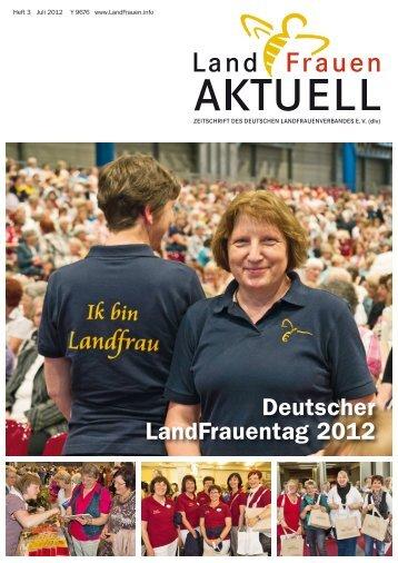 Landfrauen aktuell 0312 - Deutscher LandFrauenverband e.V.