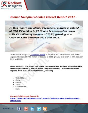 Tocopherol Sales Market Size, Share, Trends, Analysis and Forecast Report to 2022:Radiant Insights, Inc
