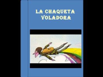 LA CHAQUETA VOLADORA