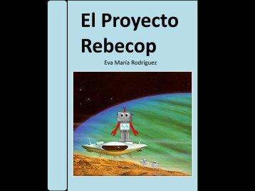 PROYECTO REBECOP