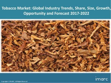 Global Tobacco Market Share, Size, Trends and Forecast 2017-2022