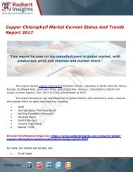 Copper Chlorophyll Market Current Status And Trends Report 2017