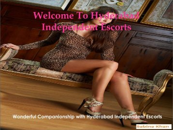 Welcome To Hyderabad Independent Escorts