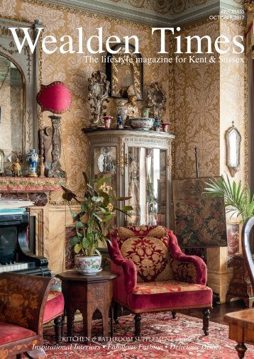 Wealden Times | WT188 | October 2017 | Kitchen & Bathroom supplement inside