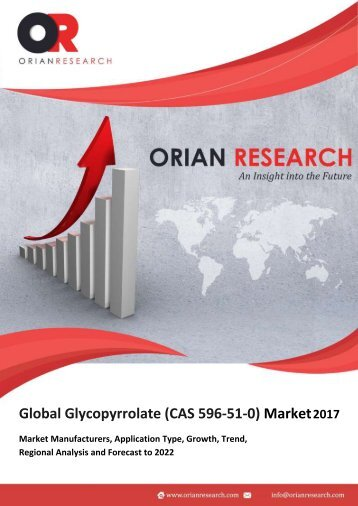 Glycopyrrolate (CAS 596-51-0) Market Latest Innovations by Product types and Competitive Landscape 2022
