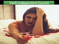 Vashi Independent Escorts With Fast Service in Your Doorstep