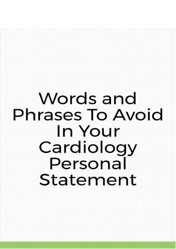 Words and Phrases to Avoid in Your Cardiology Personal Statement