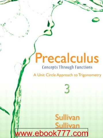Precalculus Concepts Through Functions, A Unit Circle Approach To Trigonometry (3rd Edition)