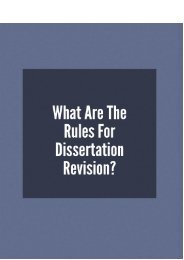 What Are the Rules of Dissertation Revision?