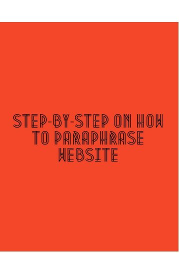 Step-By-Step Guide on How to Paraphrase Website