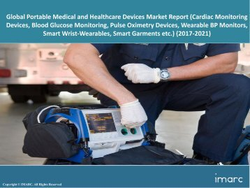 Global Portable Medical and Healthcare Devices Market Trends, Share, Size and Forecast 2017-2022