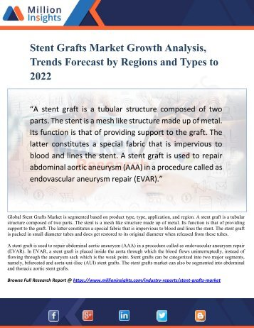 Stent Grafts Market Growth Analysis, Trends Forecast by Regions and Types to 2022