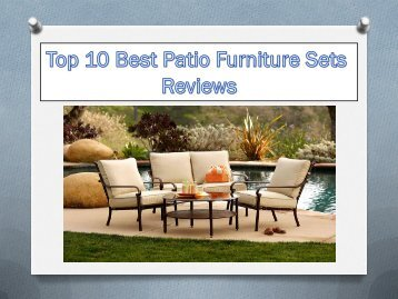 Top 10 Best Patio Furniture Sets