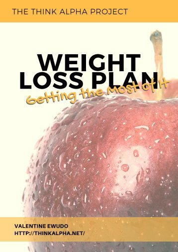 Weight Loss Plan: Getting the Most of It