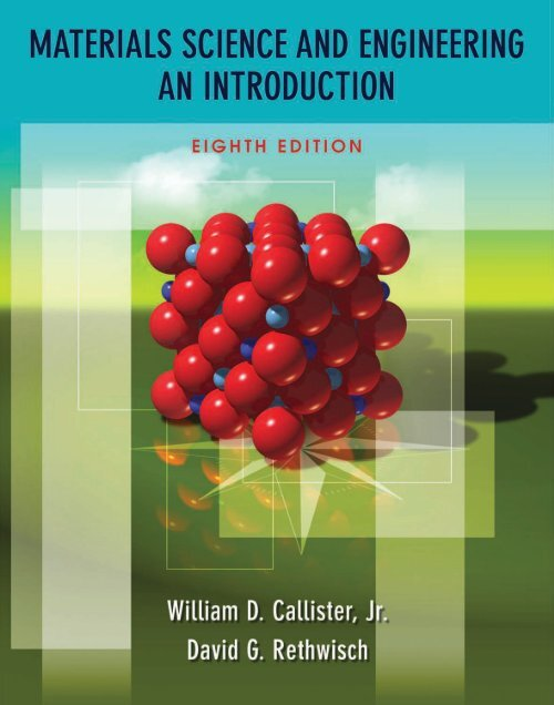 Materials Science and Engineering An Introduction, 8th Edition