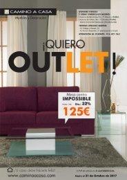 Catálogo CAMINO A CASA ¡ QUIERO OUTLET! hasta 31 de Octubre 2017