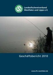 Geschäftsbericht 2010 - Landesfischereiverband Westfalen und ...