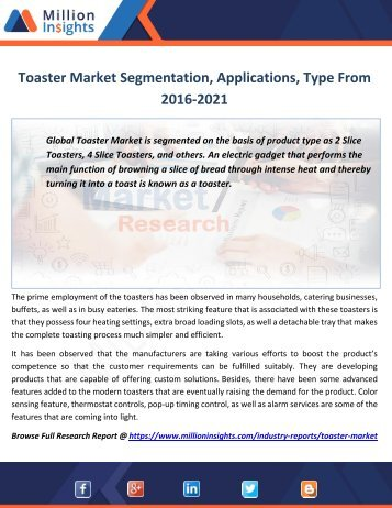 Toaster Market Segmentation, Applications, Type From 2016-2021