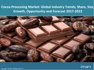 Global Cocoa Processing Market Trends, Share, Size and Forecast 2017-2022