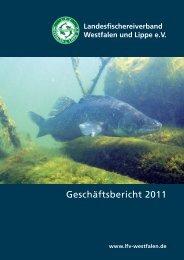 Geschäftsbericht 2011 - Landesfischereiverband Westfalen und ...