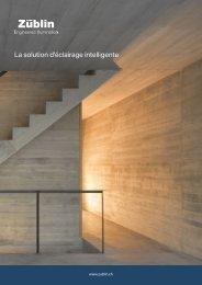 Züblin La solution d'éclairage intelligente, Suisse