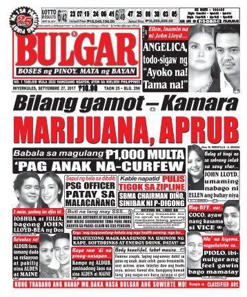 SEPTEMBER 27, 2017 BULGAR: BOSES NG PINOY, MATA NG BAYAN