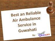 Get Best Air Ambulance Service in Guwahati at Best Price by Medilift