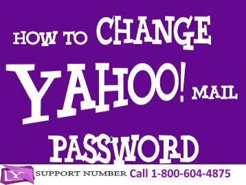 1-800-604-4875 How To Change Yahoo Mail Password