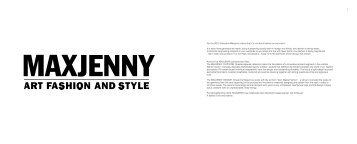 For the SS13 Collection Maxjenny claims that it´s not about fashion ...